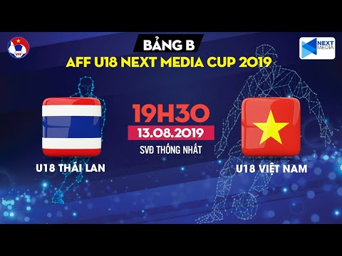 [FULL] | U18 Thailand - U18 Vietnam | AFF U18 Next Media Cup 2019 | VFF Channel