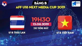 [FULL] | U18 Thailand - U18 Vietnam | AFF U18 Next Media Cup 2019 | VFF Channel