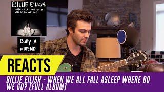 Baixar Producer Reacts to ENTIRE Billie Eilish Album - When We All Fall Asleep Where Do We Go?