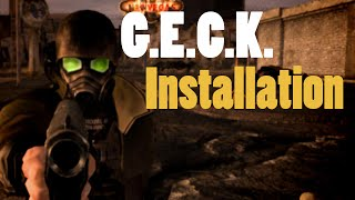 G.E.C.K. - Fallout New Vegas Part 1 : Installation