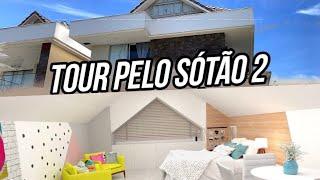 TOUR PELO SOTÃO 2 🏡
