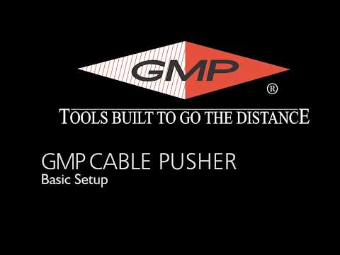 GMP Cable Pusher