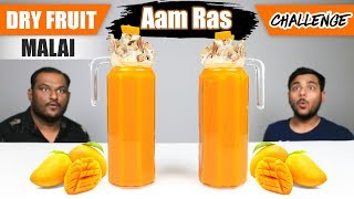 DRY FRUIT MALAI AAM RAS CHALLENGE   Aam Ras Challenge   Eating Competition   Food Challenge