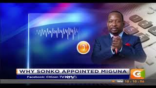 Sonko explains why he wants Miguna Miguna as his deputy