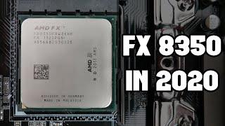 FX 8350 Gaming in 2020