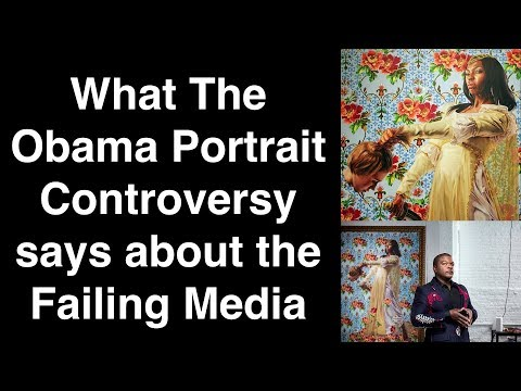What The Obama Portrait Controversy says about the Failing Media