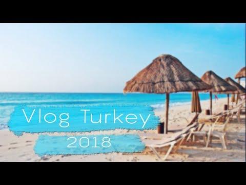 VLOG: Турция 2018   Отдых всё включено.