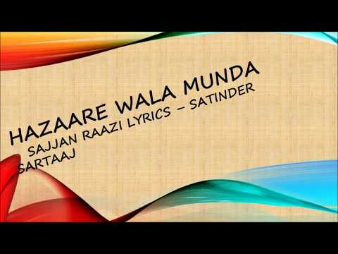 Sajjan Razi (Hazare wala munda) Satindar Sartaj lyrics song