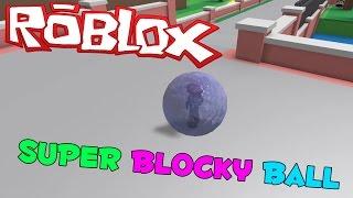 ROBLOX - sono troppo veloce. Troppo furioso - Super Ball Blocky [Gameplay Xbox One]