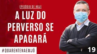 04/05 - #19 A Luz Do Perverso se Apagará (Jó 18.1-22) - Daniel Santos