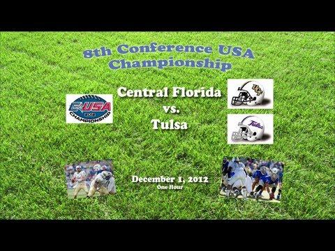 2012 Conference USA Championship (UCF v Tulsa) One Hour