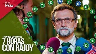 Siete Horas con Mariano  - Especial Nochevieja 2018   José Mota