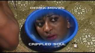 Crippled Soul  -   Nigeria Nollywood Thriller