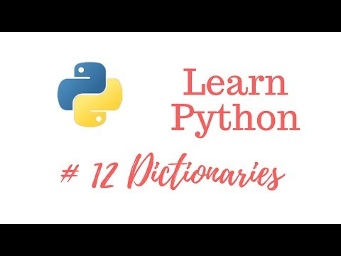 Learn Python Episode #12: Dictionaries