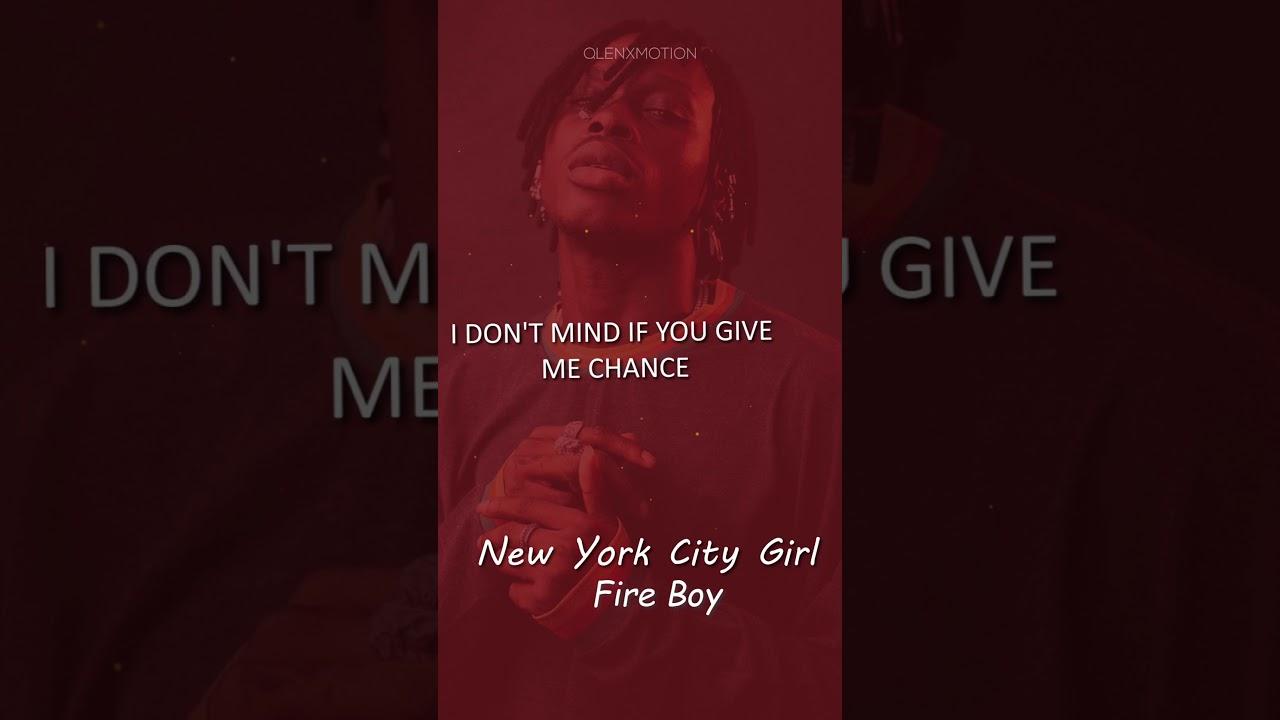fireboy  new york city girl lyrics  youtube