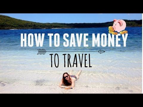 How To Save Money To Travel | TOP TIPS!