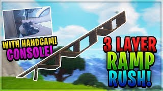 3 Layer Ramp Rush CONSOLE Tutorial + HandCam! | Fortnite Tutorial PS4 And Xbox!