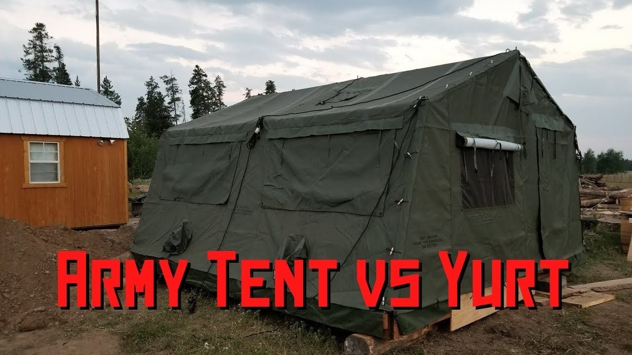 Army Tent vs Yurt which is better for living On Your Off Grid Property? : military style tents - memphite.com