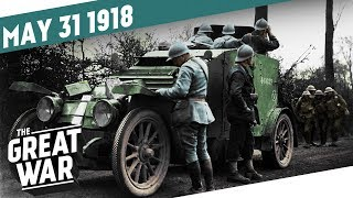 50 Miles To Paris - Third Battle Of The Aisne I THE GREAT WAR Week 201