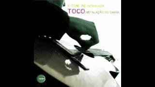 Toco - Instalação Do Samba