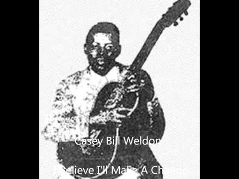 Casey Bill Weldon-I Believe I
