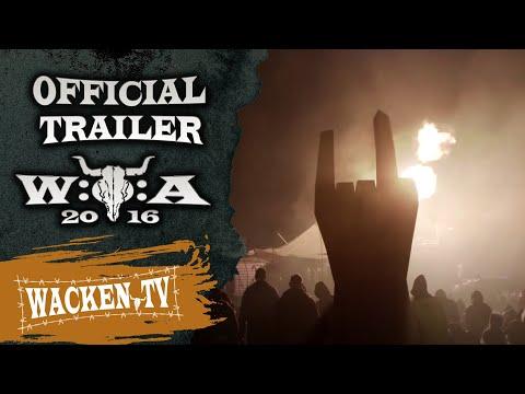 Wacken Open Air 2016 - Official Trailer (Final Version) - Rain Or Shine
