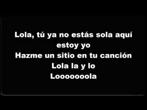 Lola Soledad Alejandro Sanz  Letra
