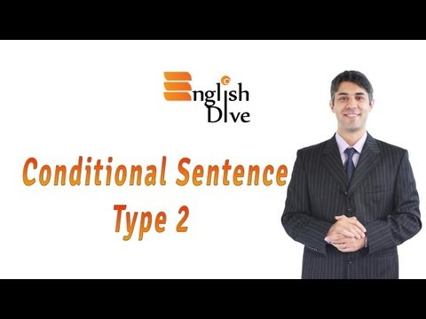 Conditional Sentence Type 2