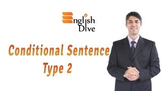 Conditional Sentence Type 2
