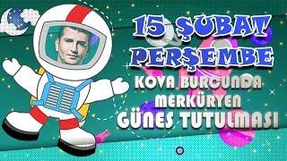 KOVA BURCUNDA MERKÜRYEN GÜNEŞ TUTULMASI - 15 ŞUBAT PERŞEMBE GÜNÜ