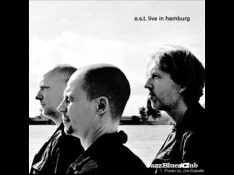 E.S.T Live in Hamburg - Behind the Yashmak
