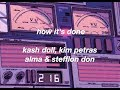 Kash Doll, Kim Petras, Alma, Stefflon Don - How It's Done (lyrics)