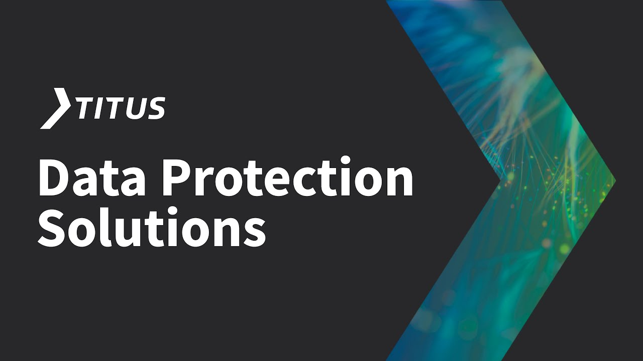 Titus Data Protection Solutions