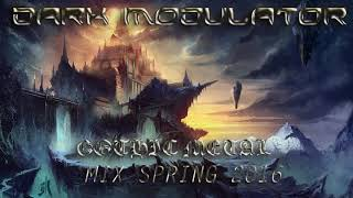 GOTHIC METAL MIX SPRING 2016 From DJ DARK MODULATOR