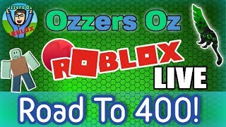 Roblox! | Road To 400 Subscribers! Part 3 | Ozzers Oz