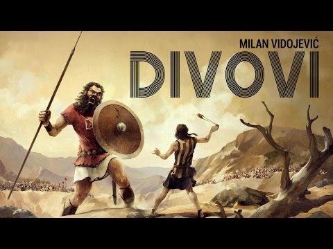 DIVOVI - 1 deo - Milan Vidojević