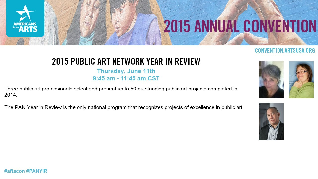 2015 Annual Convention: 2015 Public Art Network Year in Review