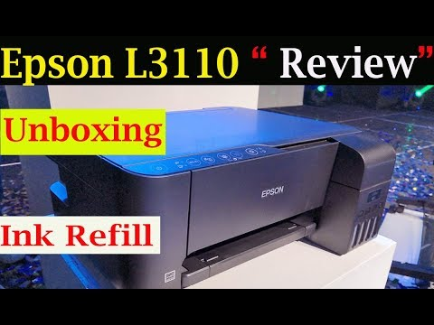 Epson L3110 Review | Installation | Epson L3110 ink refill | Epson Printer  & scanner 2019