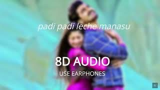 Padi Padi Leche Manasu - Title Song (8D AUDIO 🎧)