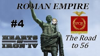 HoI4 - Road to 56 - Return of the Roman Empire - Part 4