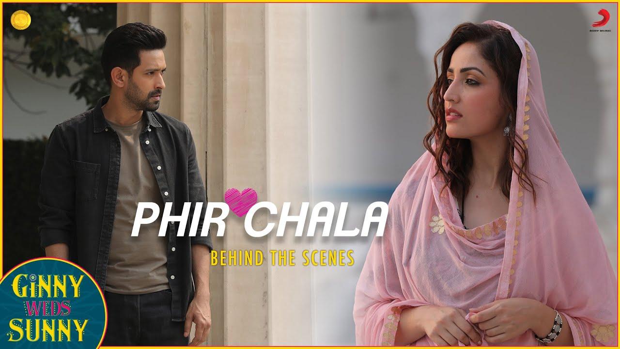 Phir Chala - Behind the scenes   Yami & Vikrant   Jubin Nautiyal   Payal Dev   Kunaal Vermaa