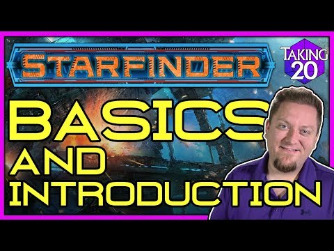 Starfinder Basics: Fast Start & Introduction | How To Play Starfinder | Taking20