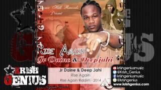 Jr Daine & Deep Jahi - Rise Again [Rise Again Riddim] November 2014
