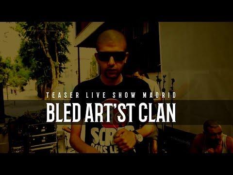Teaser Live Show Madrid - Bled Art'st Clan - KBBA - Tunisia