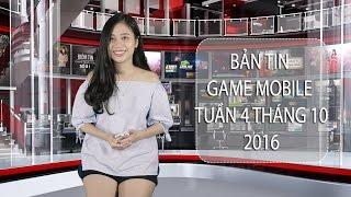 Bản tin Game mobile tuần 4 tháng 10/2016