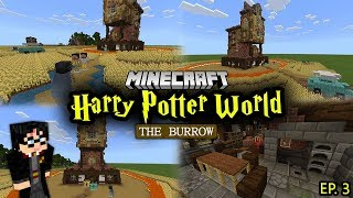 Building A Harry Potter Minecraft World - Ep. 3 (Weasley Burrow)
