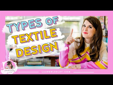 TYPES OF TEXTILE DESIGN: What are the different types of Textile Design?