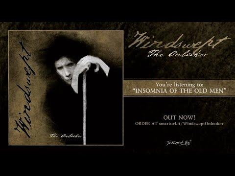 Windswept - Insomnia of the Old Men