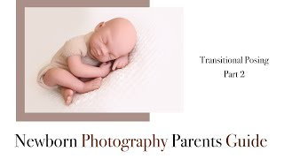 Newborn Photography Transitional Posing, Pose 2 Transition to the side (a)