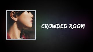 Crowded room by selena gomez album: rare (deluxe) spotify: https://open.spotify.com/track/6vkmazrs8jnbfwxek3aiuw lyrics: baby, it's just me and ...